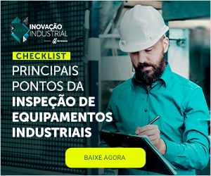 [Checklist] Principais pontos da inspeção de equipamentos industriais
