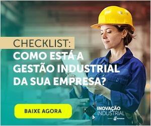 [Checklist] Como está a Gestão Industrial da sua empresa?